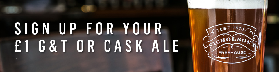 Sign up for your £1 Cask Ale or Gin
