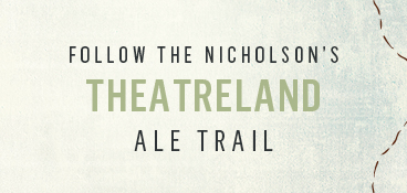 Follow the Theatreland Ale Trail