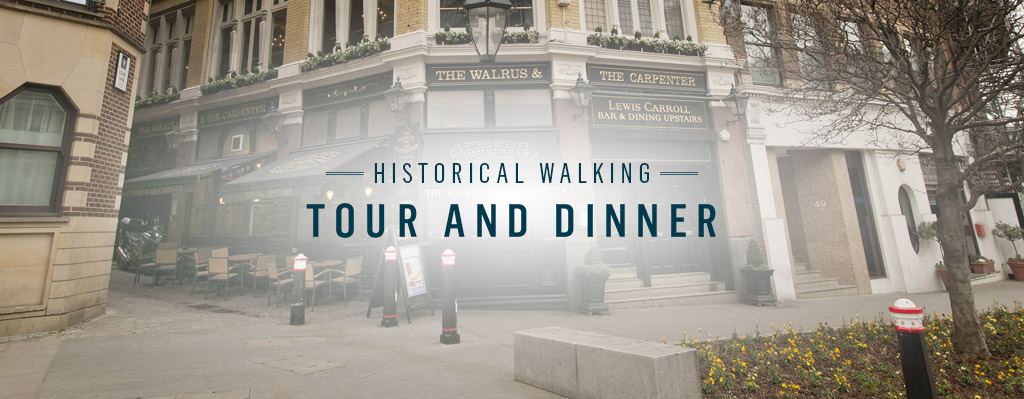 Historical Walking Tour at The Walrus and The Carpenter