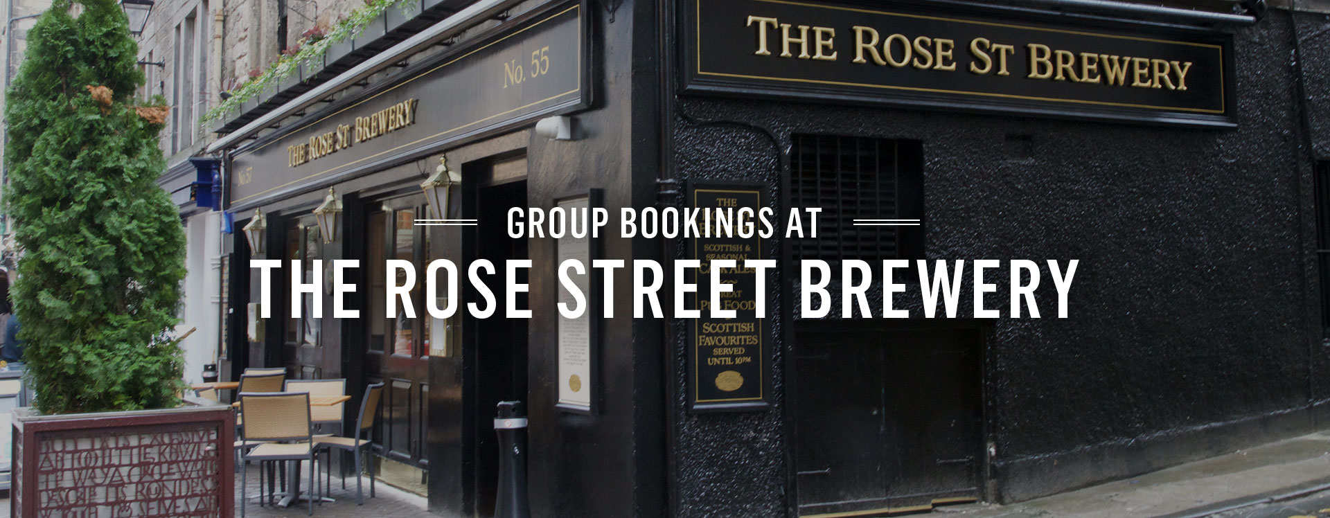 Group Bookings at Rose Street Brewery
