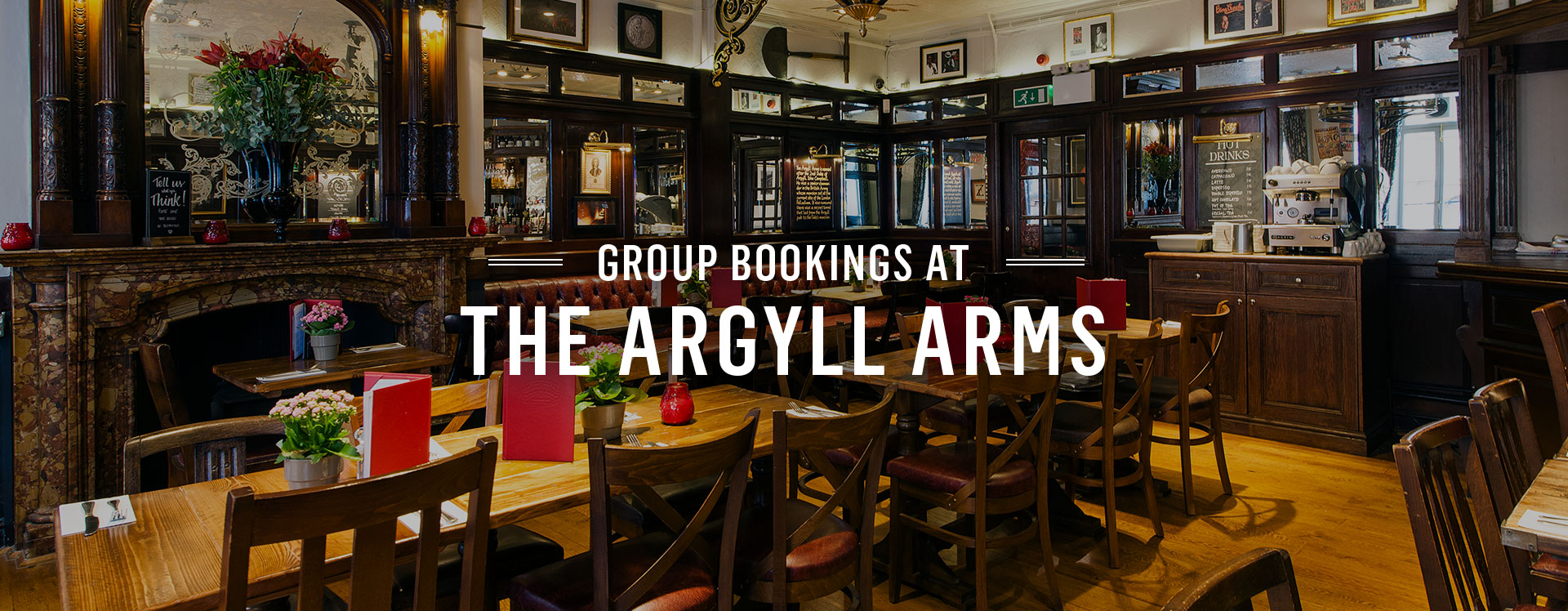 Group Bookings at The Argyll Arms
