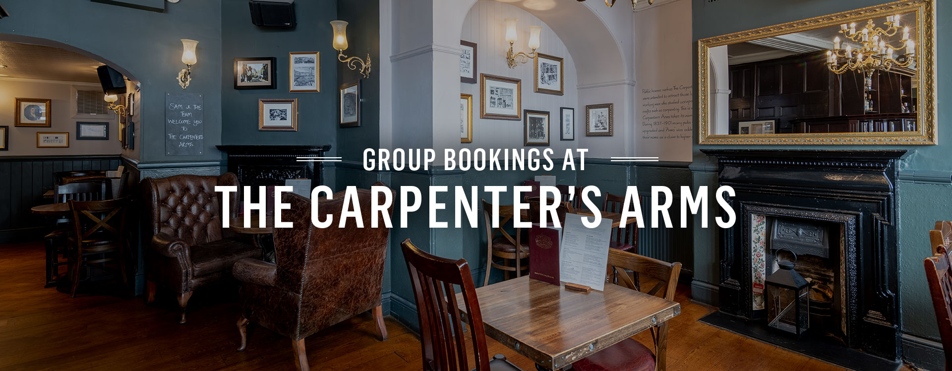 Group Bookings at The Carpenter's Arms