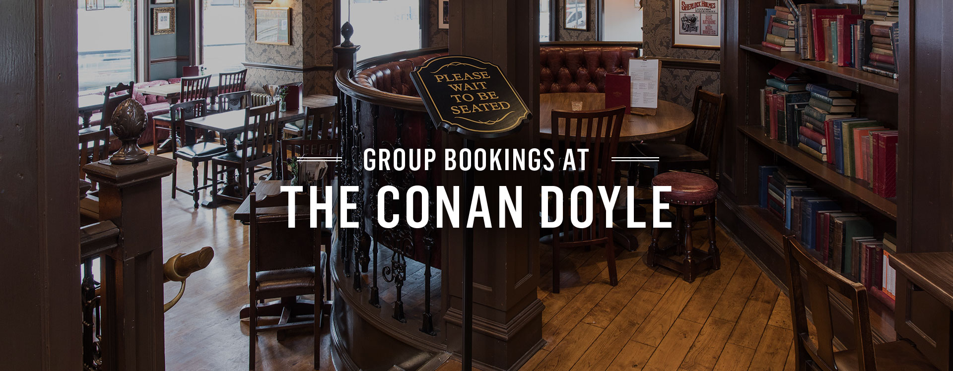 Group Bookings at The Conan Doyle
