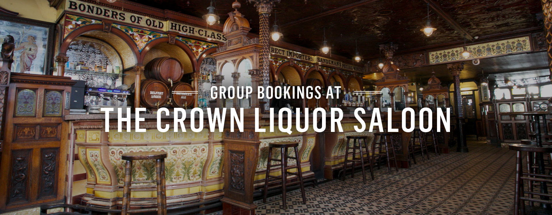 Group Bookings at The Crown Liquor Saloon