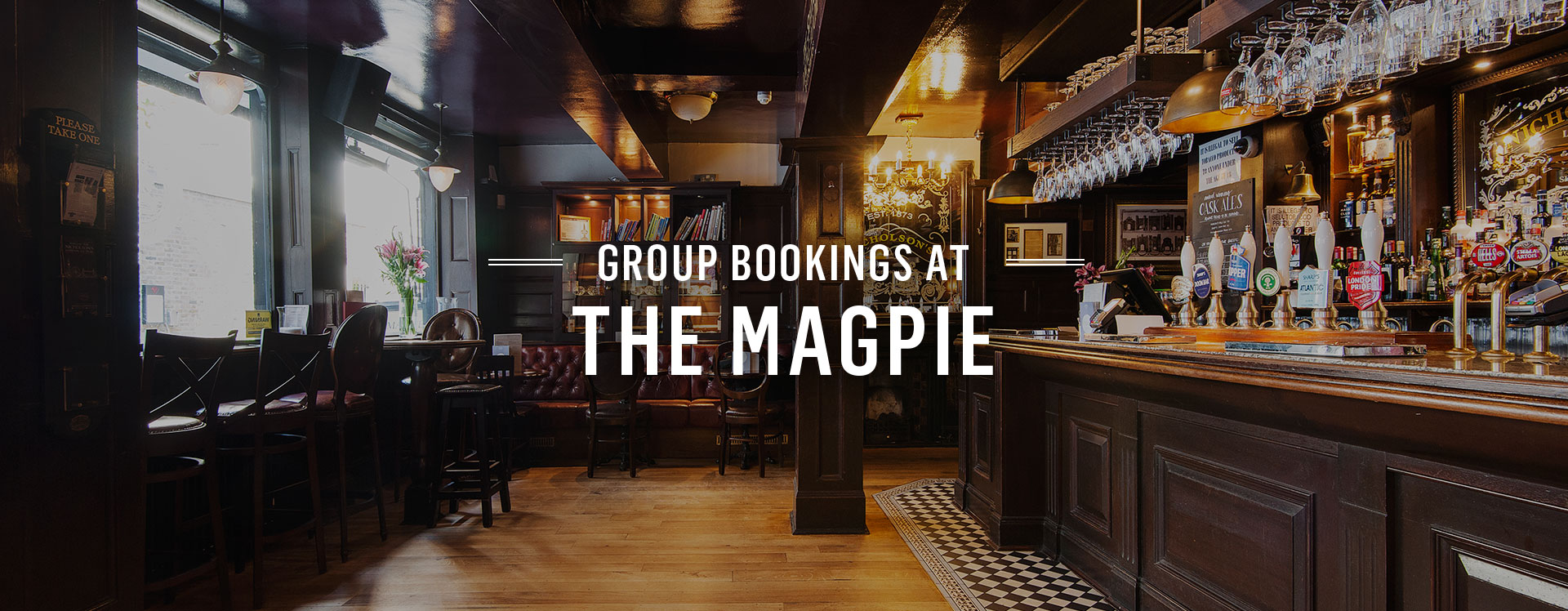 Group Bookings at The Magpie