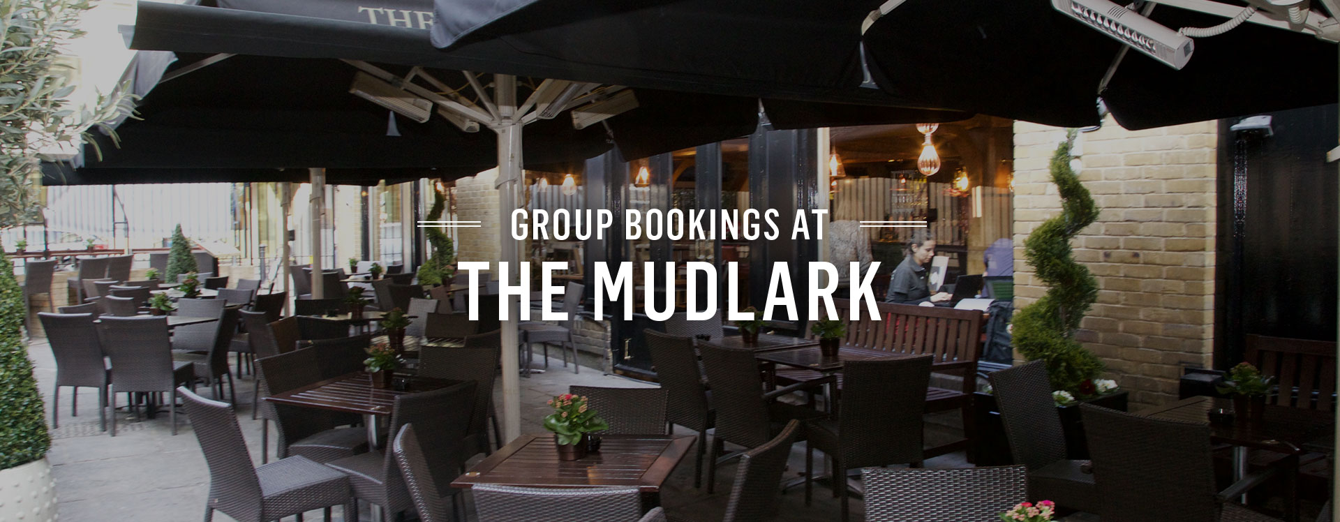Group Bookings at The Mudlark