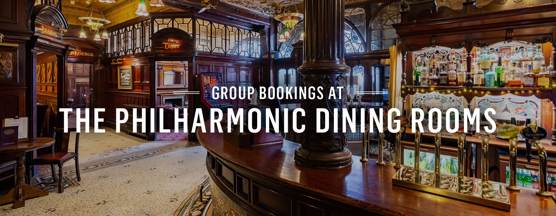Group Bookings at The Philharmonic Dining Rooms