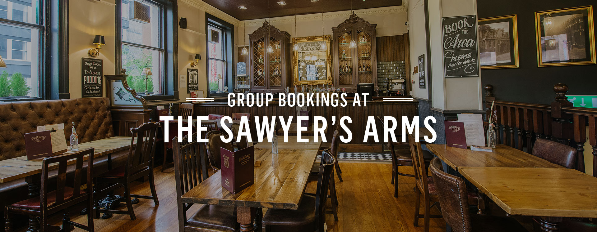 Group Bookings at The Sawyer's Arms