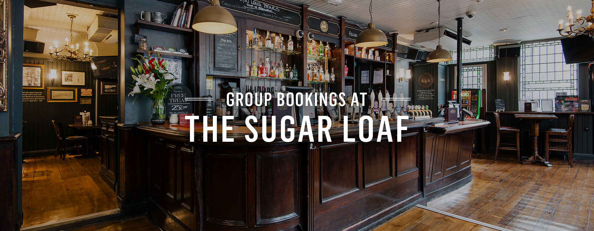 Group Bookings at The Sugar Loaf