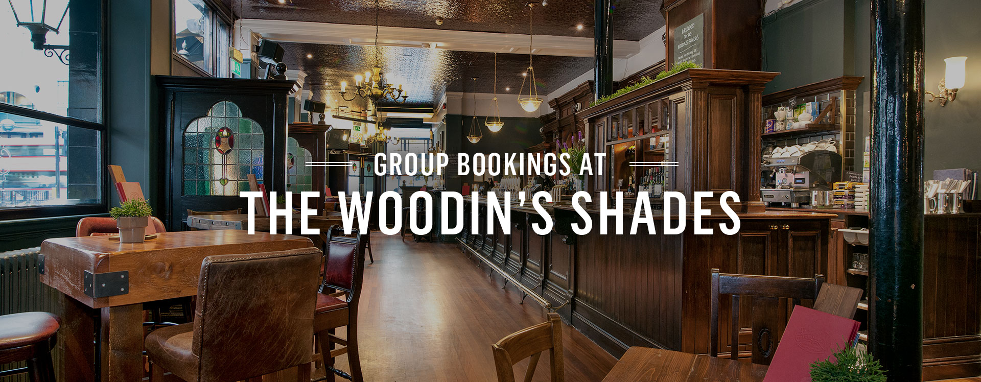 Group Bookings at The Woodins Shades
