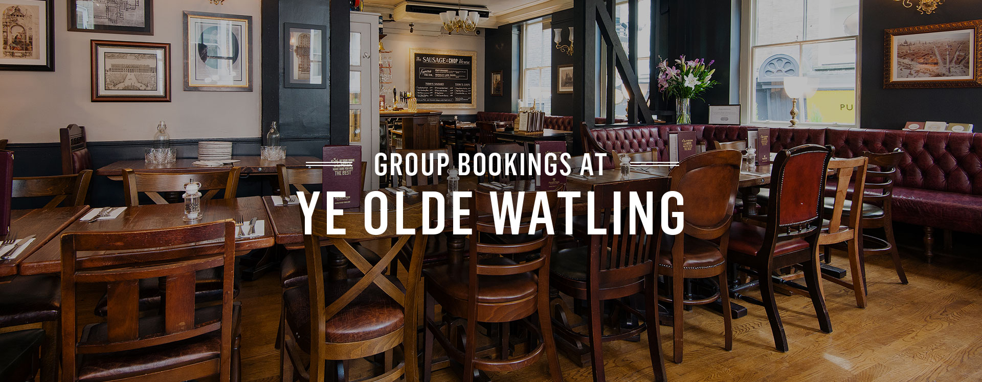 Group Bookings at Ye Olde Watling