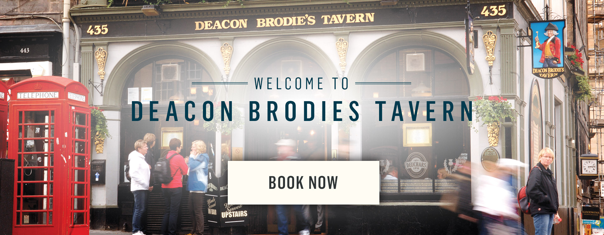 Welcome to Deacon Brodies Tavern - Book Now