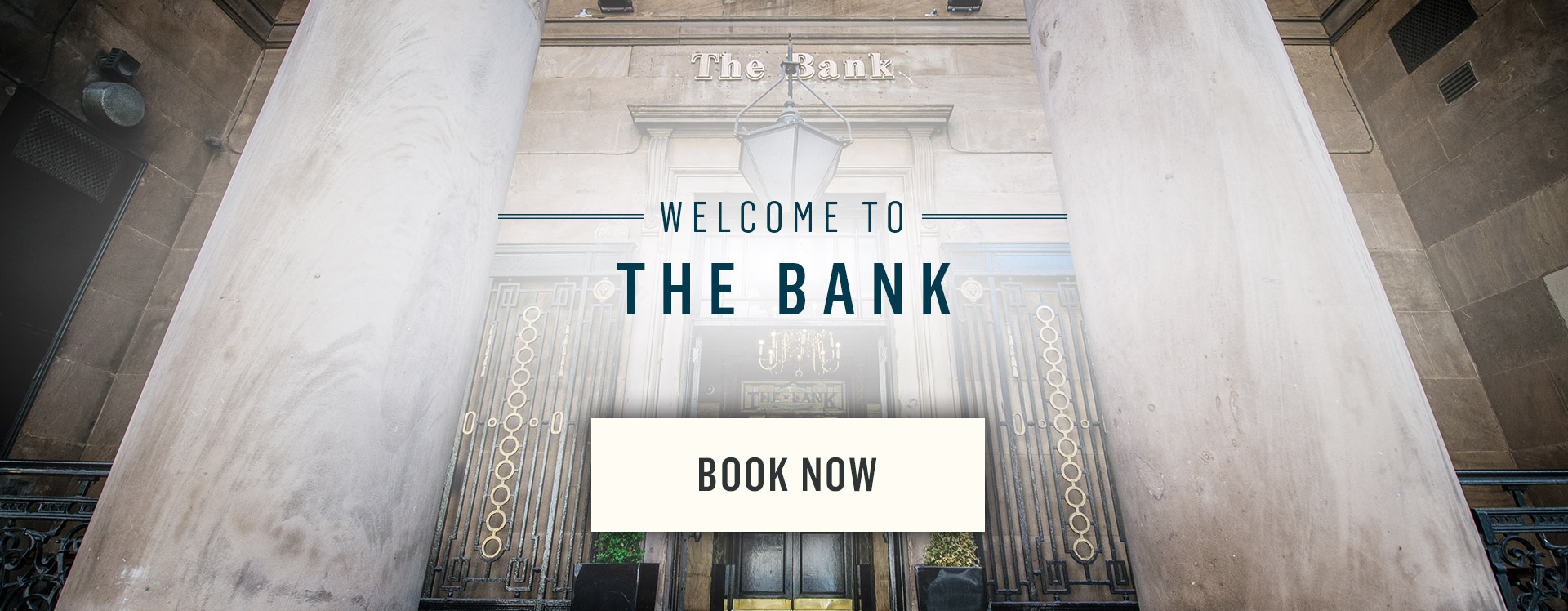 Welcome to The Bank - Book Now