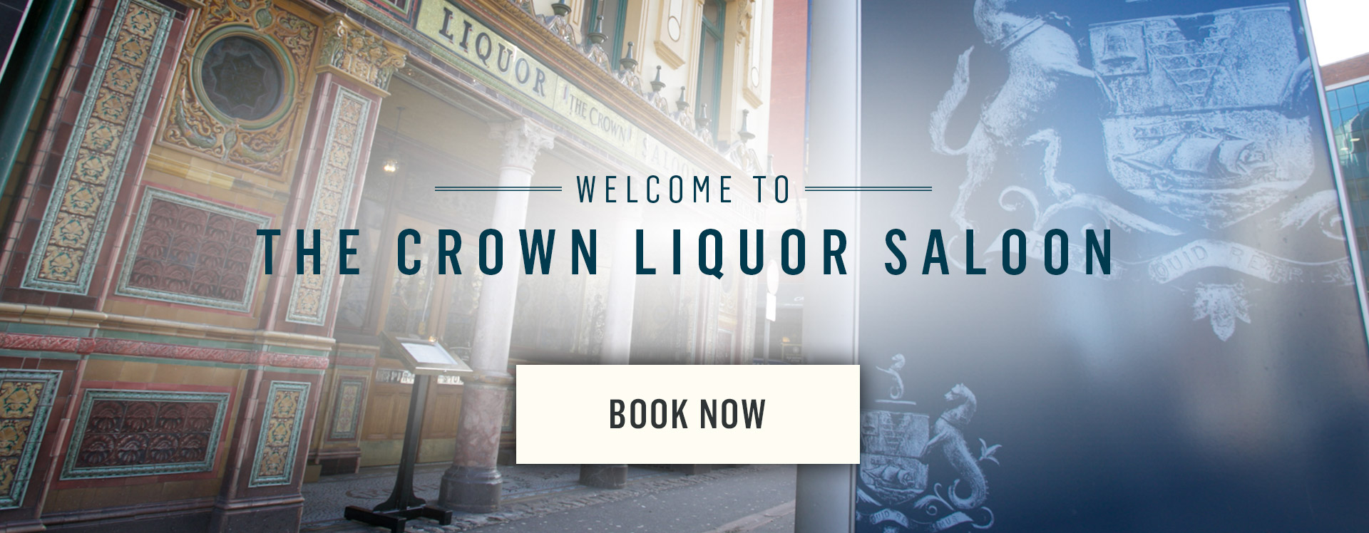 Welcome to The Crown Liquor Saloon - Book Now