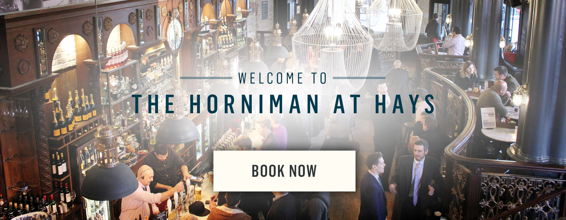 Welcome to The Horniman at Hays - Book Now