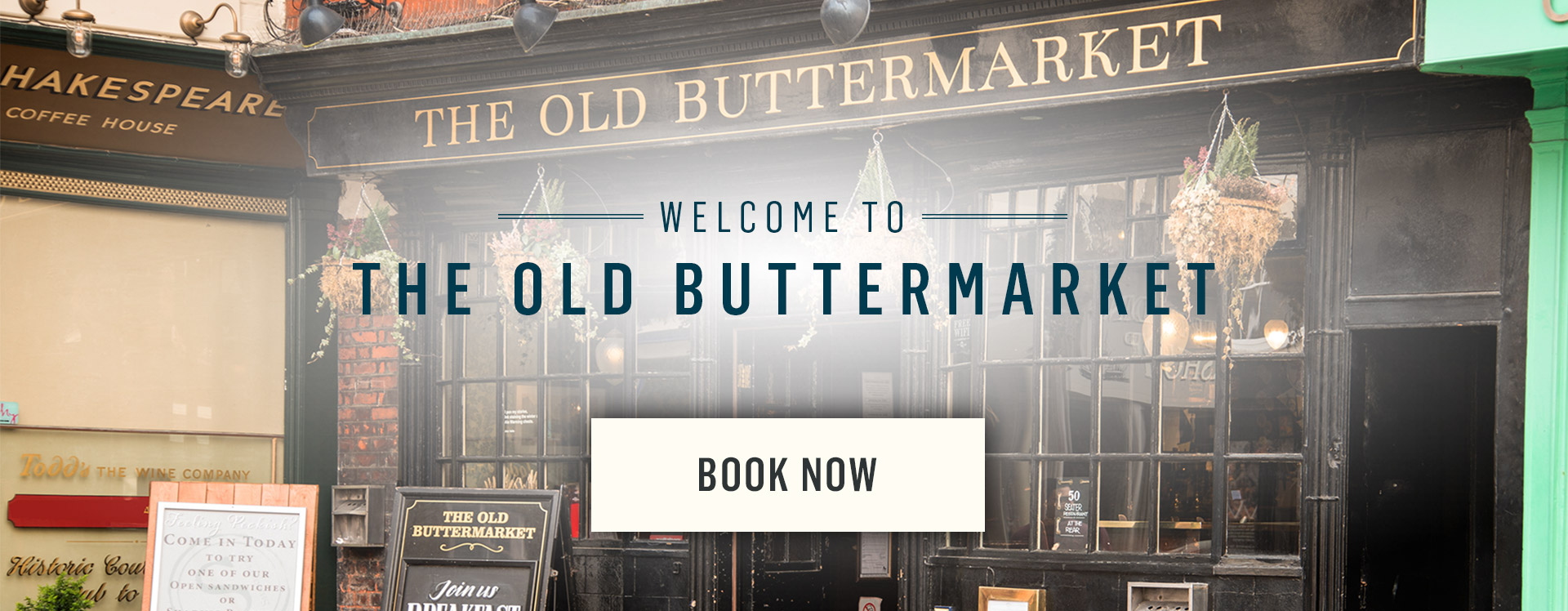 Welcome to The Old Buttermarket - Book Now