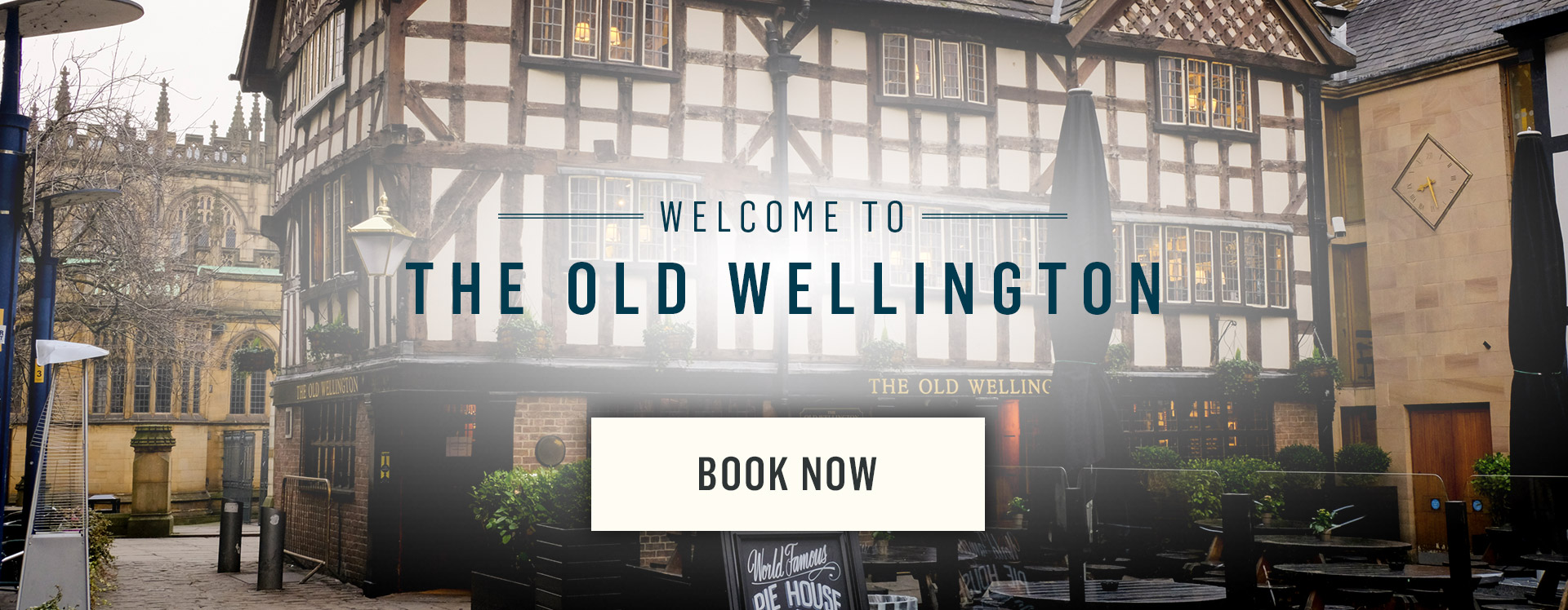 Welcome to The Old Wellington - Book Now