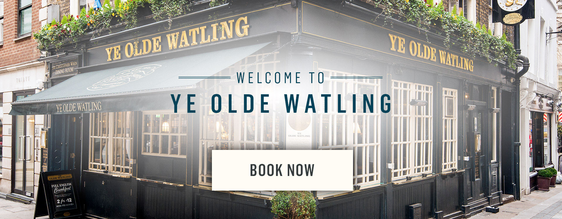 Welcome to Ye Olde Watling - Book Now